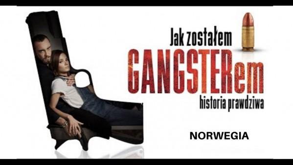 """""""Jak zostałem gangsterem. Historia prawdziwa"""" w kinach w Norwegii"""