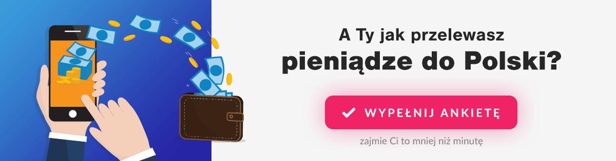 Przelew pieniędzy do Polski - ankieta