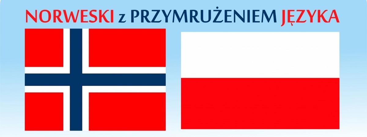"""Norweski z przymrużeniem języka. Na """"Anglika"""" czy przedstawiciela handlowego?"""