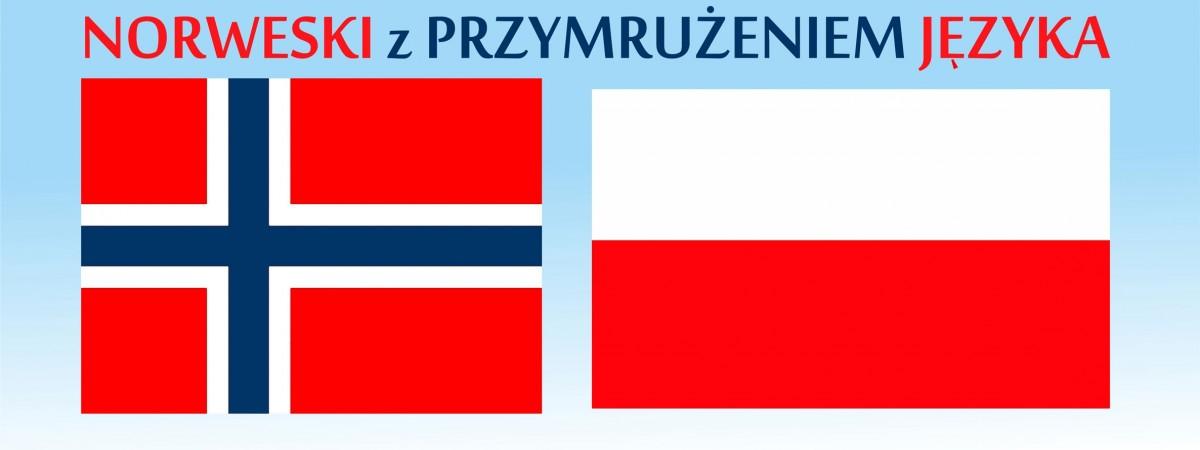 Norweski z przymrużeniem języka. Kupą na rowery, mości panowie…