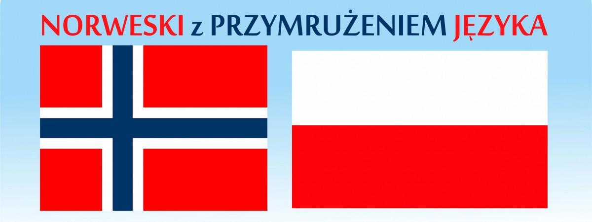 Norweski z przymrużeniem języka – Jak pocieszyć Norwega? Det går bra, czyli będzie dobrze!