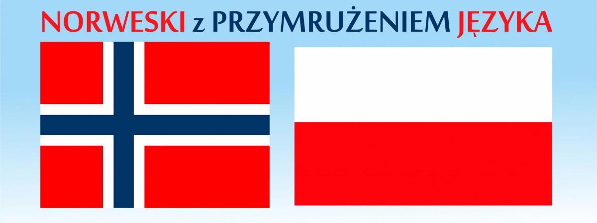 Norweski z przymrużeniem języka. Takk for meg!