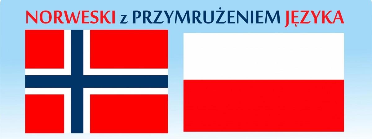 Norweski z przymrużeniem języka. Jaka piękna katastrofa…