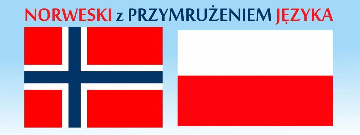 Norweski z przymrużeniem języka. Popraw się, by po tobie nie poprawiano
