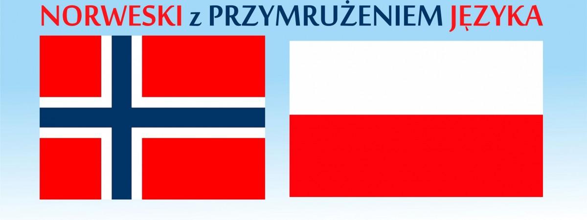 """Norweski z przymrużeniem języka – Spójniki współrzędne i podrzędne, czyli w drodze do """"Ą Ę"""""""