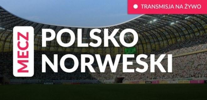 Oglądaj na żywo mecz polskich i norweskich biznesmenów!