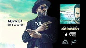 Movin' Up - Aqeel & Carlos Jean
