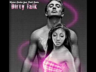 Dirty Talk - Wynter Gordon feat. David Guetta [HQ] [ FULL VERSION WITH LYRICS!!! ]
