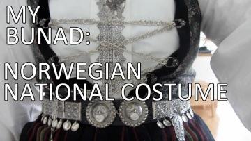MY BUNAD - NORWEGIAN NATIONAL COSTUME