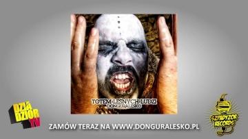 06. donGURALesko feat. Waldemar Kasta, Miodu, Grubson - GORYL (TOTEM LEŚNYCH LUDZI)