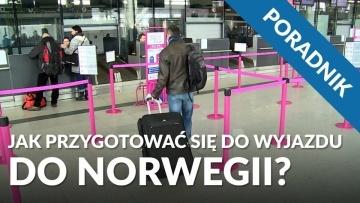 Jak przygotować się do wyjazdu do Norwegii? [PORADNIK]