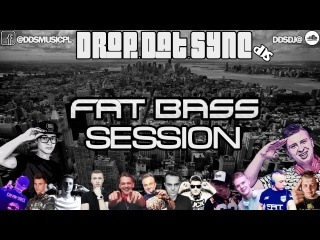 D.D.SYNC - FATBASS SESSION - NEWEST TRACKS!