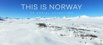 THIS IS NORWAY – AN AERIAL ADVENTURE