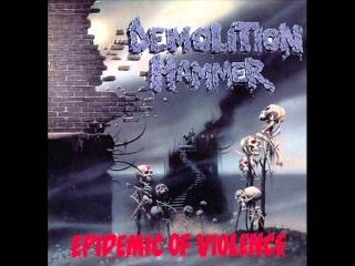 Demolition Hammer - 7. Epidemic of Violence
