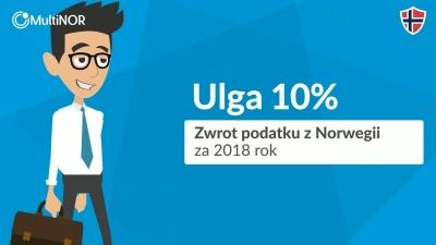 Ulga 10% - zwrot podatku z Norwegii za 2018 rok