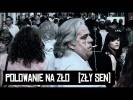 Sokol i Marysia Starosta - Polowanie na zlo