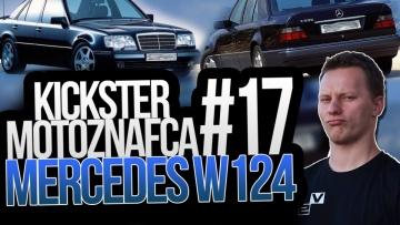 Mercedes W124 - Kickster MotoznaFca #17