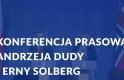 Konferencja prasowa Andrzeja Dudy i Erny Solberg