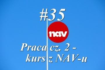 Nowy w Norwegii - #35 Praca cz. 2 - kurs z NAV-u