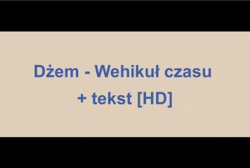 Dżem - Wehikuł czasu + tekst, slowa [HD]