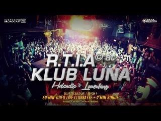 KLUB LUNA - Holandia - Clubbasse [R.T.I.A 1] 30-11-2013