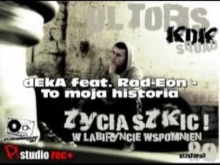 dEkA - To moja historia (feat. Rad-Eon)