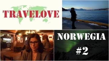 TRAVELOVE: Norwegia #2 | Polowanie na zorzę i piwo w NOWY ROK! ❄