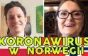 Koronawirus w Norwegii - relacja z frontu 6 / Eva