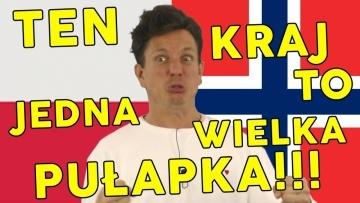 Norwegia to pułapka!!! - komentarze z internetu