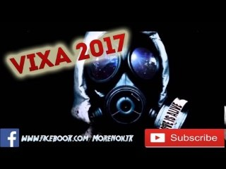 Vixa 2017 / The best of Vixa 2017/ Techno ,Pompa do Auta