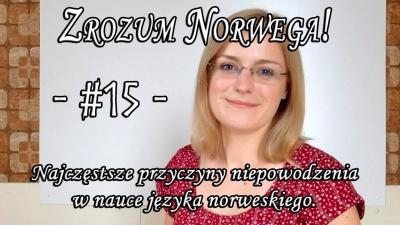 Zrozum Norwega #15 - przyczyny niepowodzenia w nauce języka norweskiego