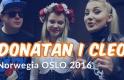 Polska impreza i koncert DONATAN I CLEO Norwegia OSLO 2016 (Mojanorwegia.pl)