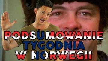 Podsumowanie tygodnia w Norwegii #4