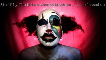 Orphan's Lament -The Urban Voodoo Machine - Bourbon Soaked Gypsy Blues Bop 'n' Stroll