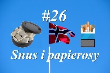 Nowy w Norwegii - #26 Snus i papierosy