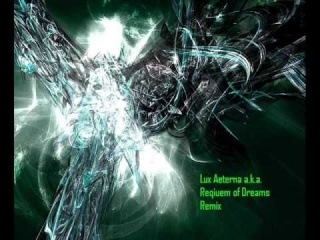 Lux Aeterna - Requiem for a dream (Techno Remix)