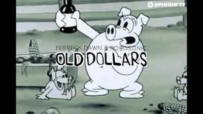 Ferreck Dawn & Robosonic - Old Dollars (Official Music Video)