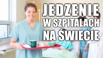Jedzenie w szpitalach na świecie. Polacy mają czego zazdrościć!