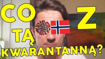 Co z tą kwarantanną w Norwegii i w Polsce? / Odpowiedzi na najczęściej zadawane pytania /
