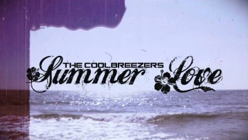 THE COOLBREEZERS - SUMMER LOVE - (HOXYGEN REMIX) NEW SONG 2011