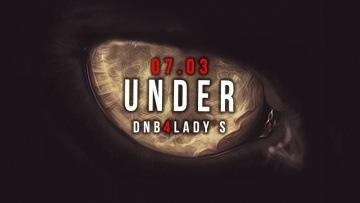 UNDER:DNB 4 LADY'S ► D-FEENS | Drum and bass / liquid d&b