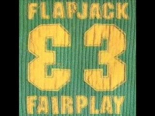 Flapjack - Fairplay