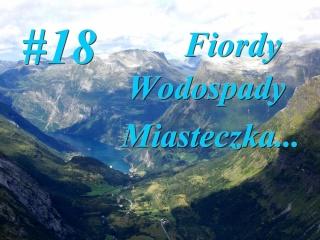 Nowy w Norwegii - #18 Fiordy, wodospady, miasteczka...