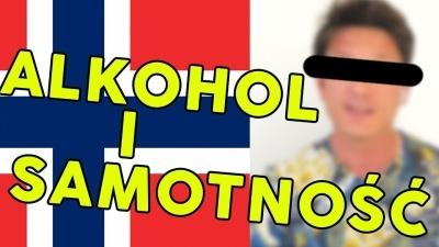 Alkoholizm i samotność w Norwegii / Moja Norwegia #18