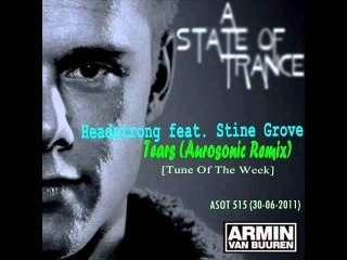 Headstrong ft. Stine Grove - Tears [Aurosonic Remix] (Rip from 'ASOT 515')