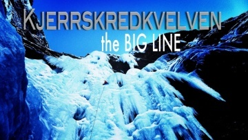 KJERRSKREDKVELVEN the BIG LINE - Ice Climbing in Norway a film by M.Scherer and T.Schmitt