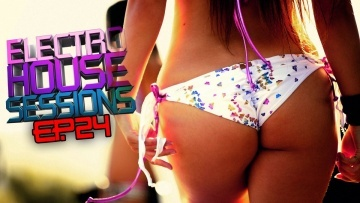 BEST ELECTRO HOUSE MIX OF 2012 / SPECIAL ELECTRO MIX / [EP.24] - By Dj Epsilon