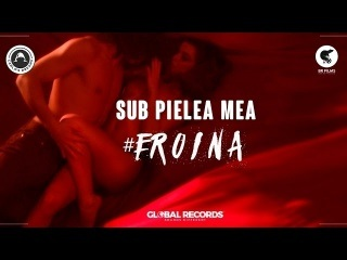 Carla's Dreams - Sub Pielea Mea | #eroina (Official Video)