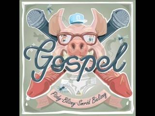 Gospel 03 Norweski ogrodnik(prod.scrillex)