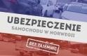 Ubezpieczenie samochodu w Norwegii bez tajemnic - MojaNorwegia.pl